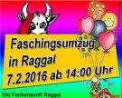 Faschingsumzug in Raggal am 7.2.2016 ab 14:00 Uhr